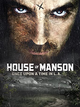 House of Manson - Once Upon a Time in L.A.
