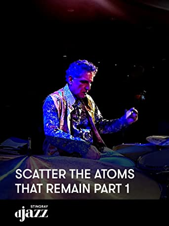 Scatter The Atoms That Remain Part 1