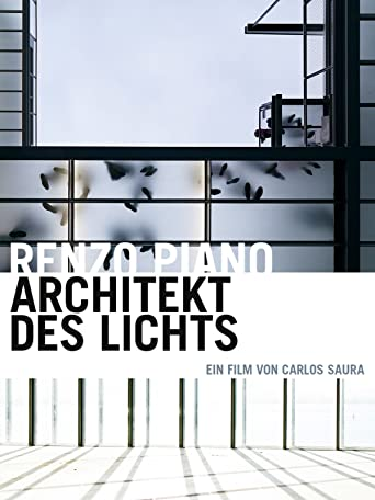 Renzo Piano: Architekt des Lichts