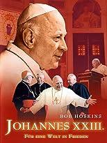 Johannes XXIII - Für eine Welt in Frieden