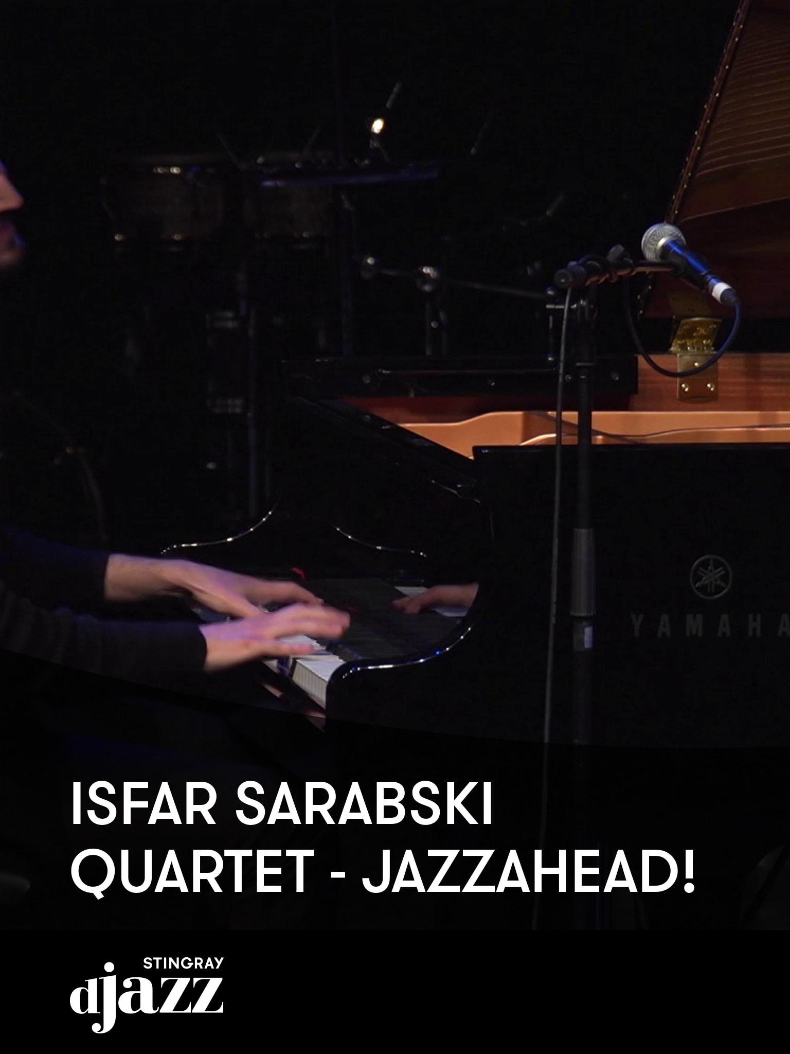 Isfar Sarabski Quartet - jazzahead!