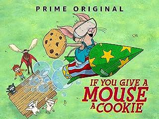 もしもネズミにクッキーをあげると シーズン3