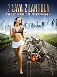 2 Lava 2 Lantula: Die Rückkehr der Feuerspinnen