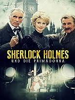 Sherlock Holmes und die Primadonna
