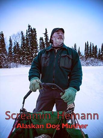 Screamin' Hemann Alaskan Dog Musher [OV]