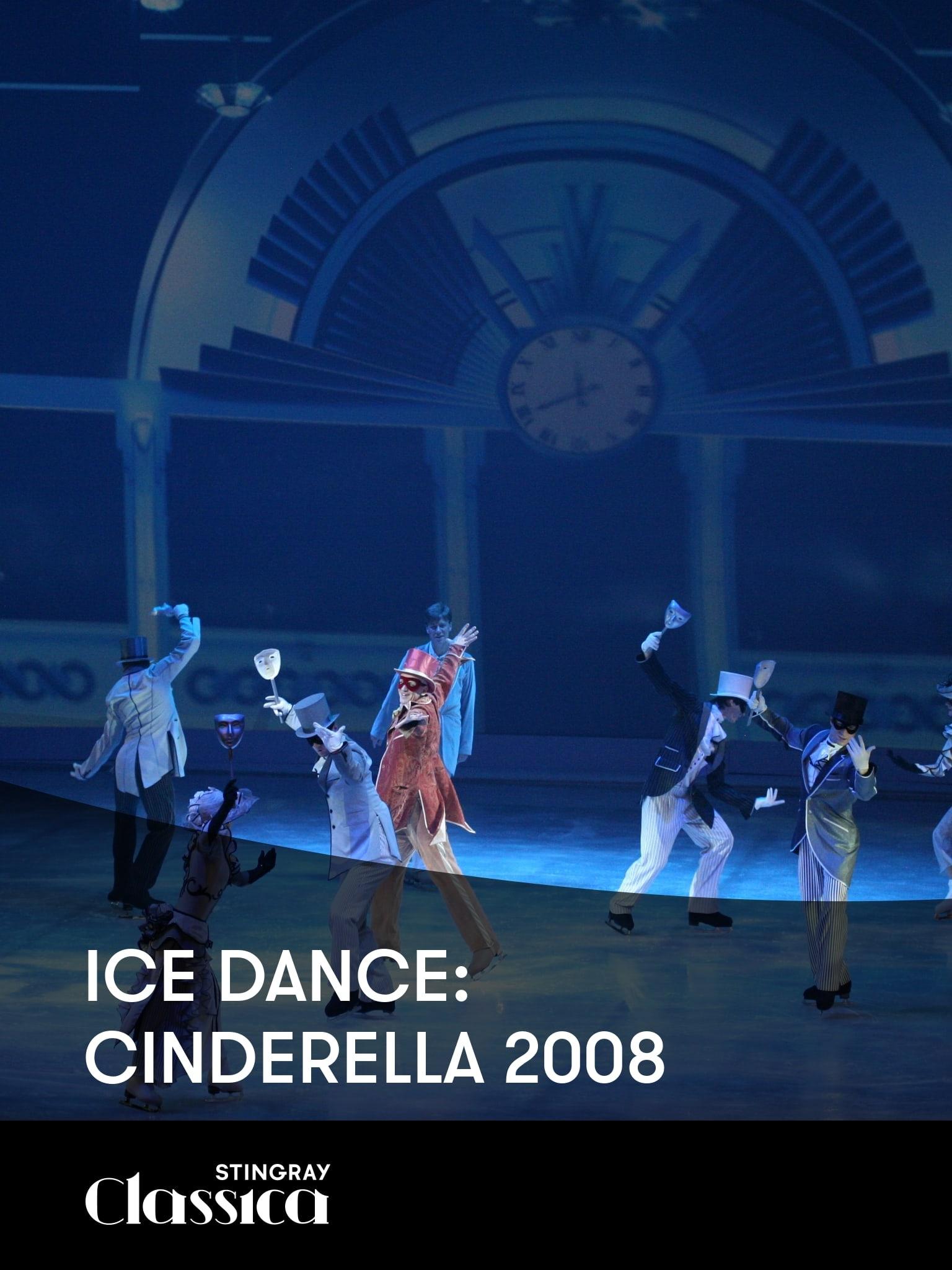 Ice Dance: Cinderella (2008)