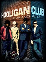 The Hooligan Club - Fear and Fight