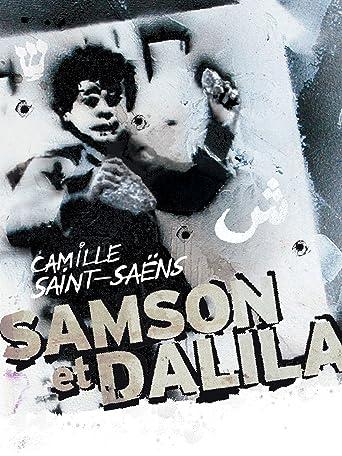 Camille Saint-Saëns: Samson et Dalila [OV]