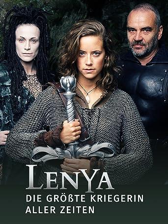 Lenya - Die größte Kriegerin aller Zeiten