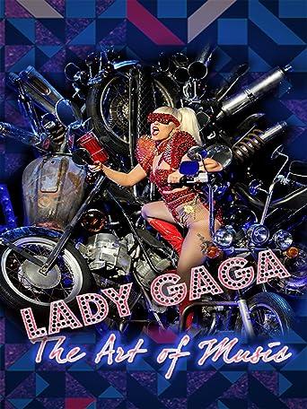 Lady Gaga: The Art of Music