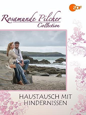 Rosamunde Pilcher: Haustausch mit Hindernissen