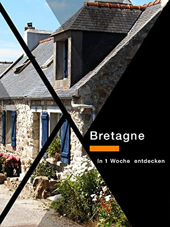 Bretagne -  In 1Woche entdecken