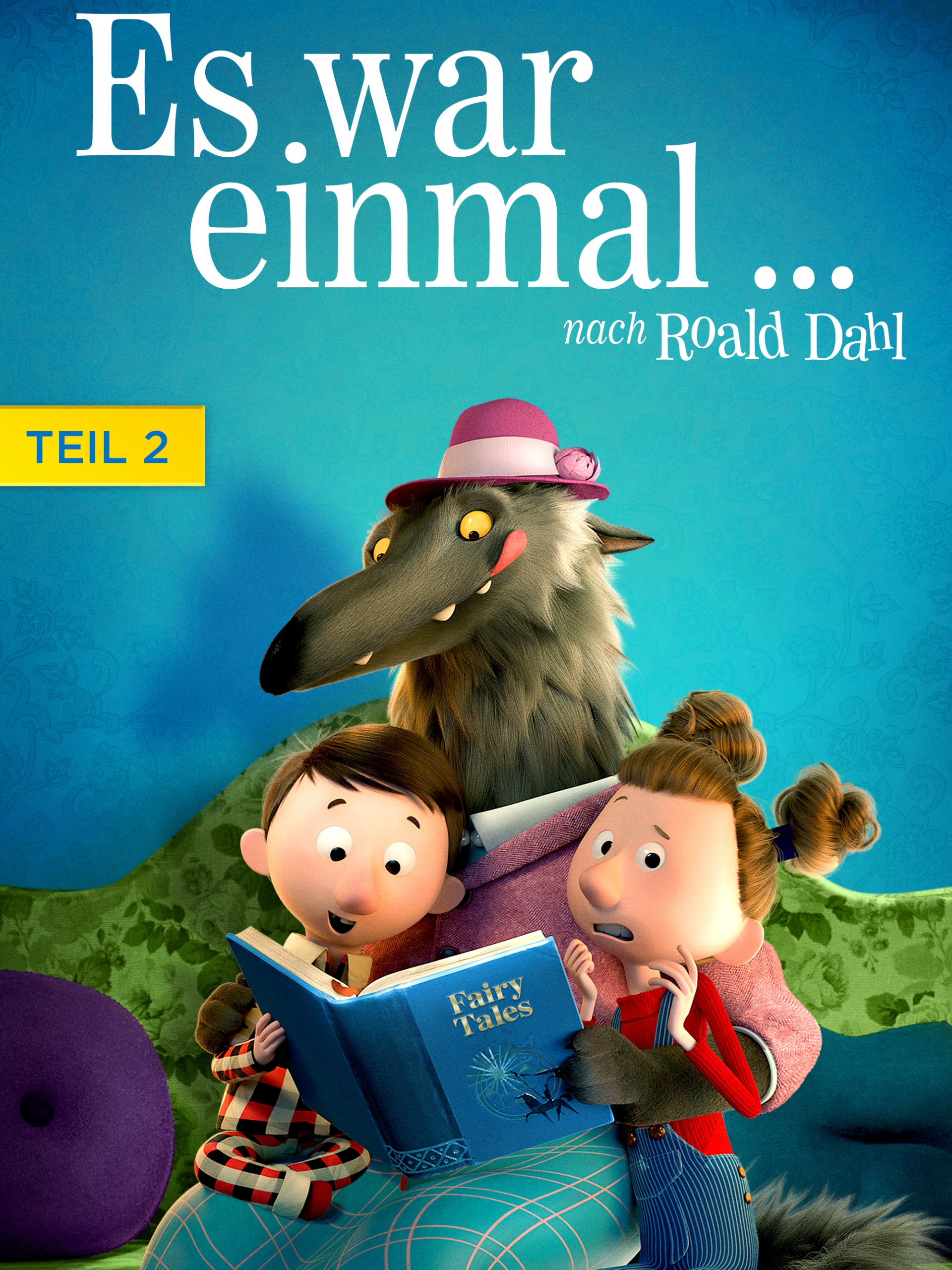 Es war einmal... nach Roald Dahl: Teil 2