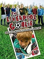 The Liverpool Goalie oder: Wie man die Schulzeit überlebt!