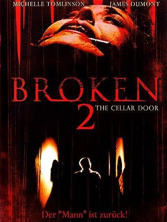 Broken 2 - The Cellar Door