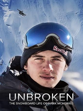 Unbroken: The Snowboard Life of Mark McMorris [OV/OmU]