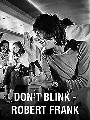 Don't Blink – Robert Frank [Omu] Stream