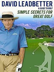David Leadbetter: Simple Secrets for Great Golf