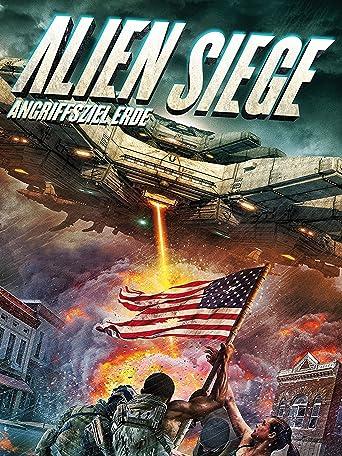 Alien Siege: Angriffsziel Erde