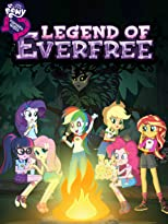 My Little Pony: Equestria Girls - Legend of Everfree