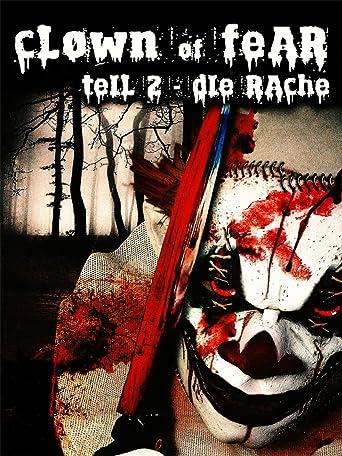 Clown of Fear Teil 2