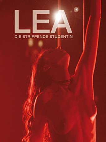 Lea - Die strippende Studentin