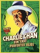Charlie Chan - Ein fast perfektes Alibi