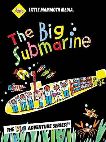 The BIG Submarine [OV]