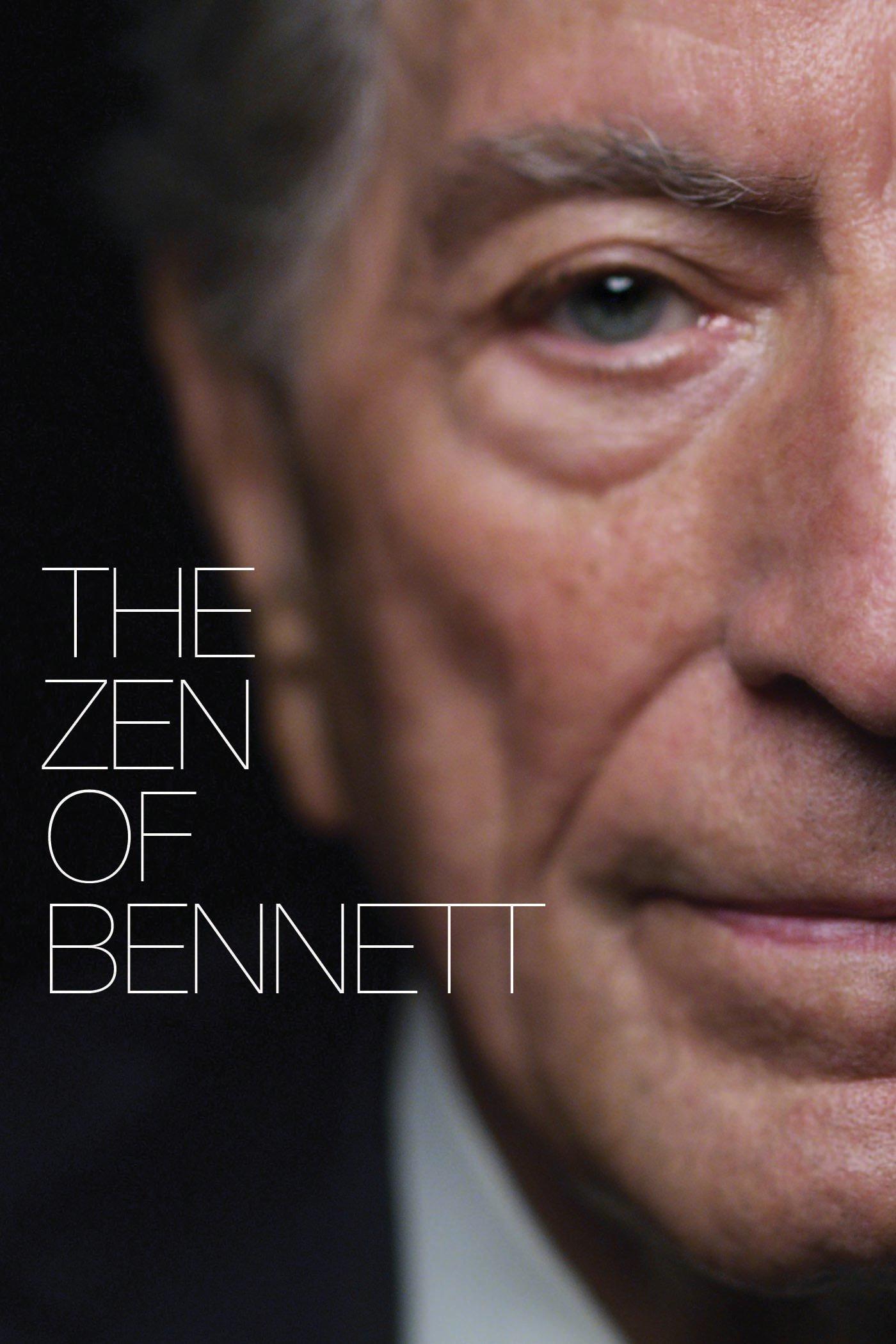 Tony Bennett: The Zen of Bennett