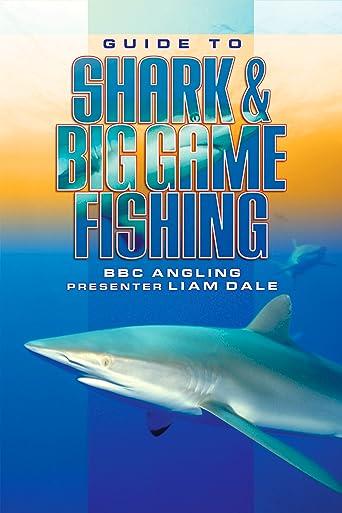 Guide to Shark & Big Game Fishing [OV]