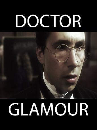 Doctor Glamour [OV/OmU]