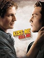 Kiss Me, Kill Me (OmU)