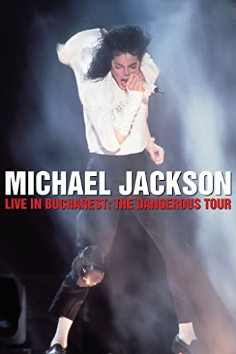 Michael Jackson Live in Bukarest: The Dangerous Tour