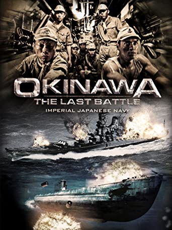 Okinawa - The last Battle