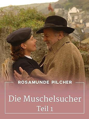 Rosamunde Pilcher: Die Muschelsucher, Teil 1