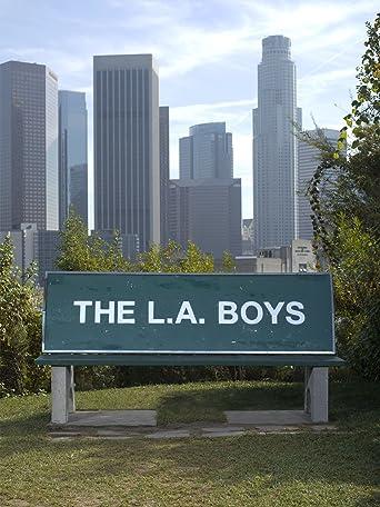 The L.A. Boys