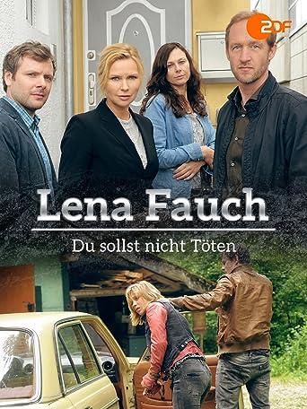 Lena Fauch: Du sollst nicht töten!