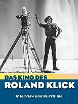 Das Kino des Roland Klick