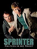 Sprinter: Haltlos in die Nacht