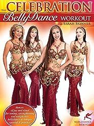 The Celebration Belly Dance Bauchtanztraining mit Sarah Skinner [OV]
