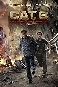 CAT. 8 - Wenn die Erde verglüht