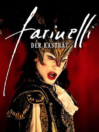 Farinelli: Der Kastrat