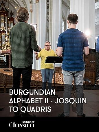 Burgundisches Alphabet II - Josquin to Quadris