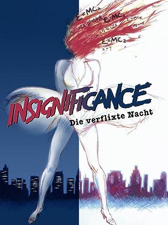 Insignificance - Die verflixte Nacht