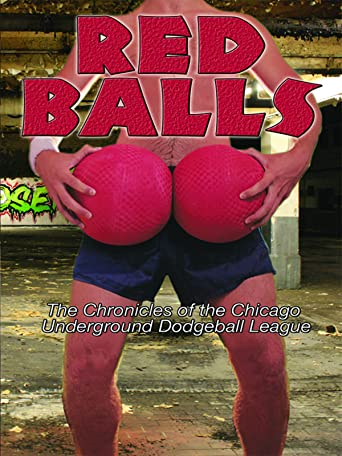 Red Balls - Chronicles of the Chicago Underground Dodgeball League [OV]