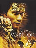 Bangkok Warrior