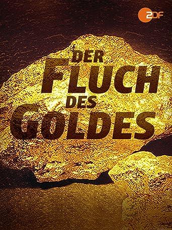 Der Fluch des Goldes