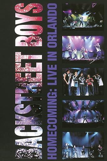 Backstreet Boys: Homecoming: Live in Orlando
