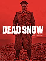 Dead Snow - Red vs. Dead