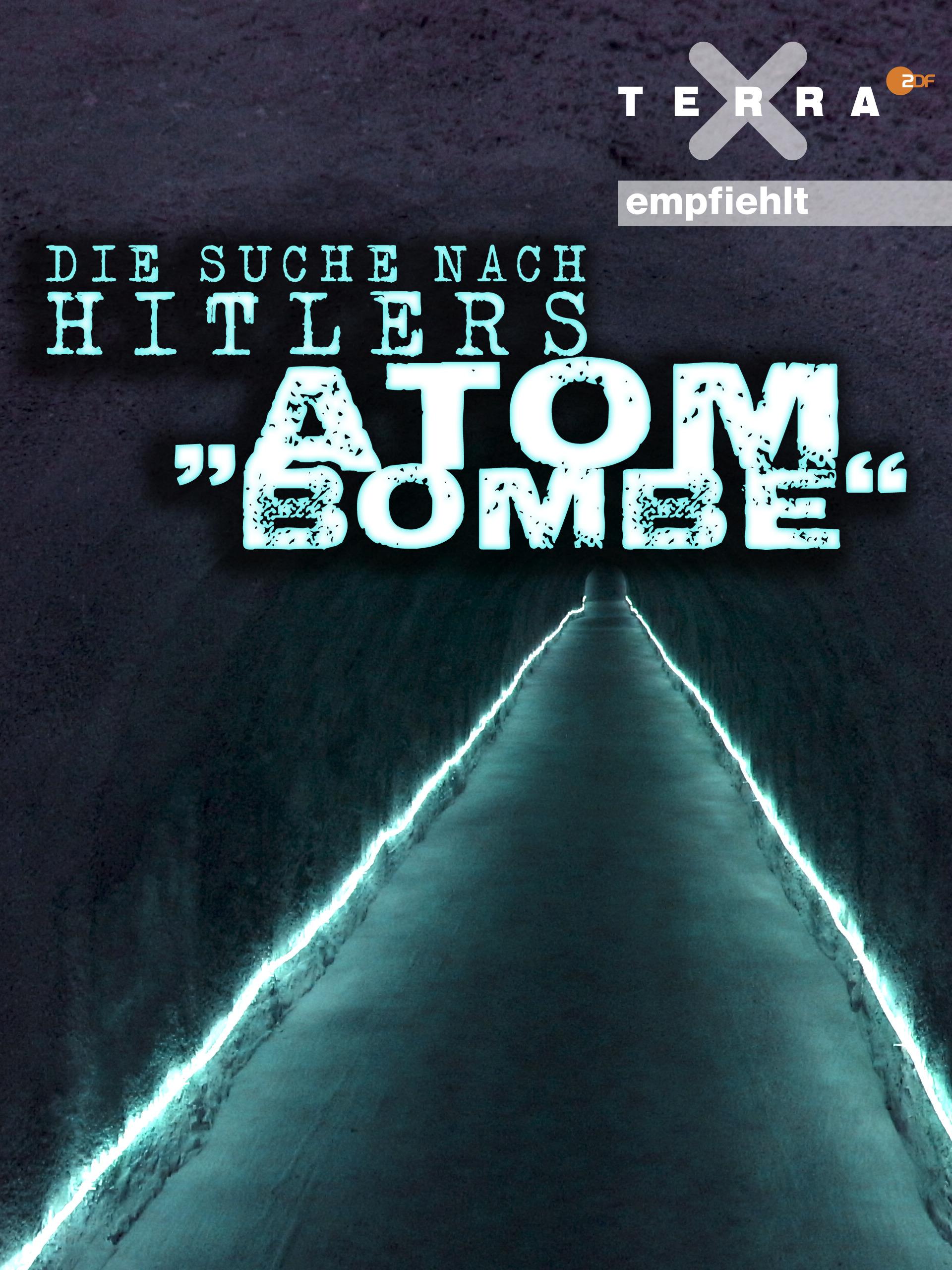 Die Suche nach Hitlers Atombombe